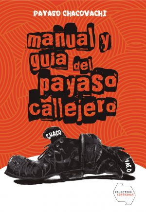 Manual y guía del Payaso Callejero